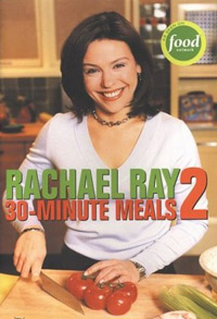 Rachael Ray 30-Minute Meals 2