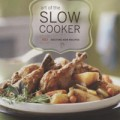Art of the Slow Cooker: 80 Exciting New Recipes by Andrew Schloss